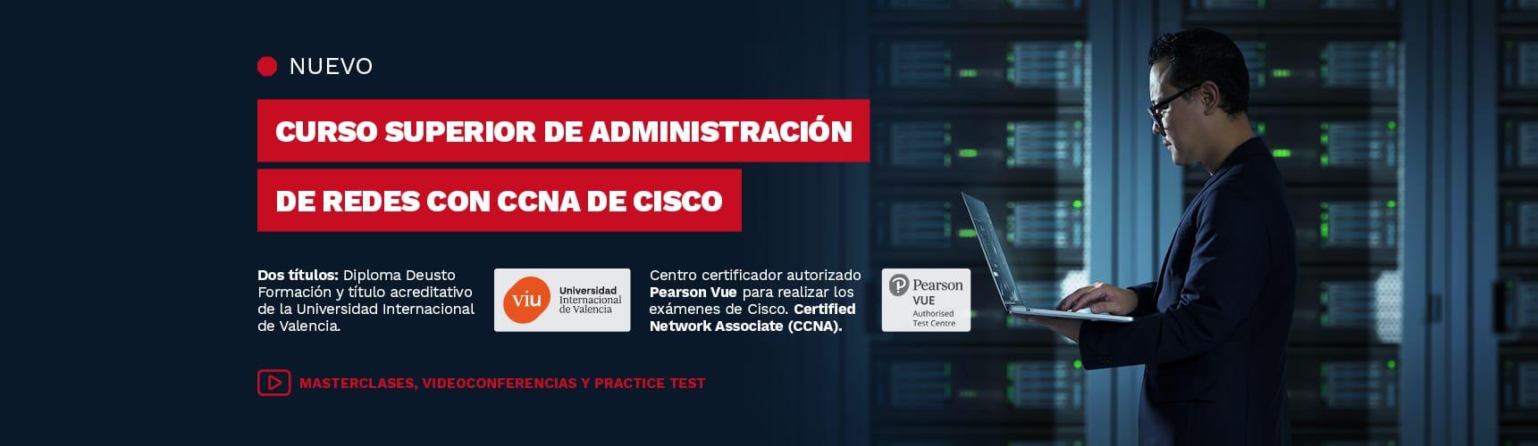 Nuevo Curso Superior de Administración de redes con CCNA de Cisco
